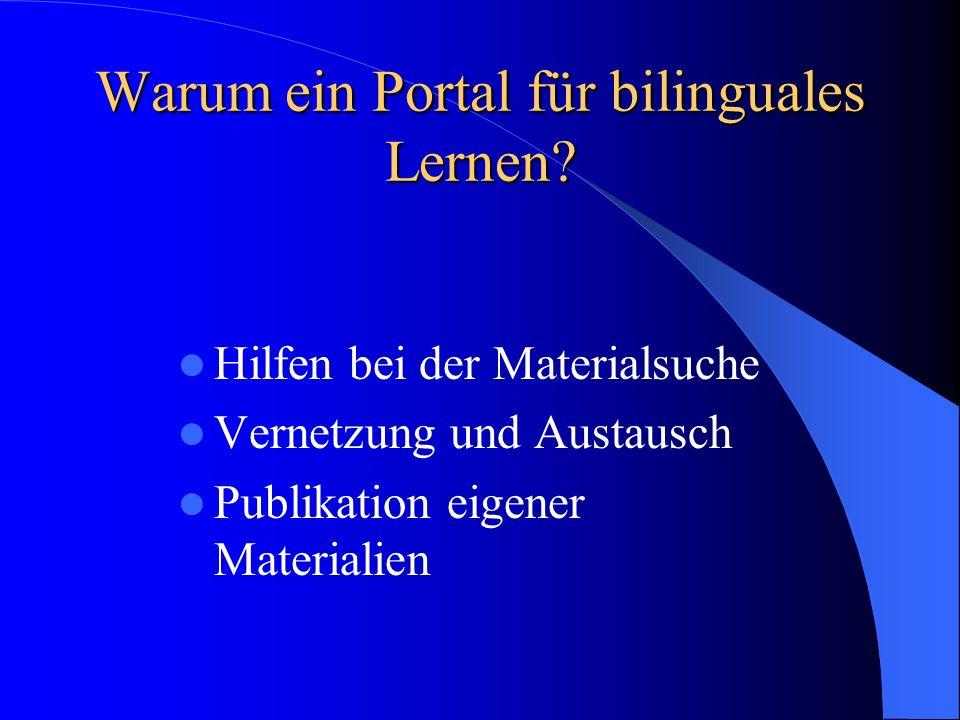 Warum ein Portal für bilinguales Lernen.