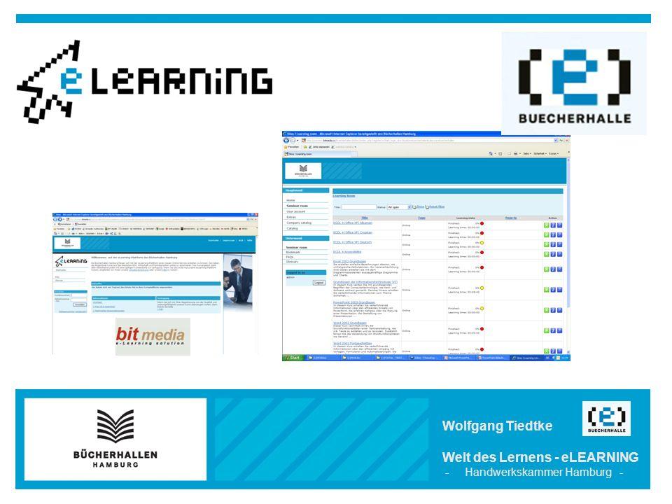 Wolfgang Tiedtke Welt des Lernens - eLEARNING - Handwerkskammer Hamburg -