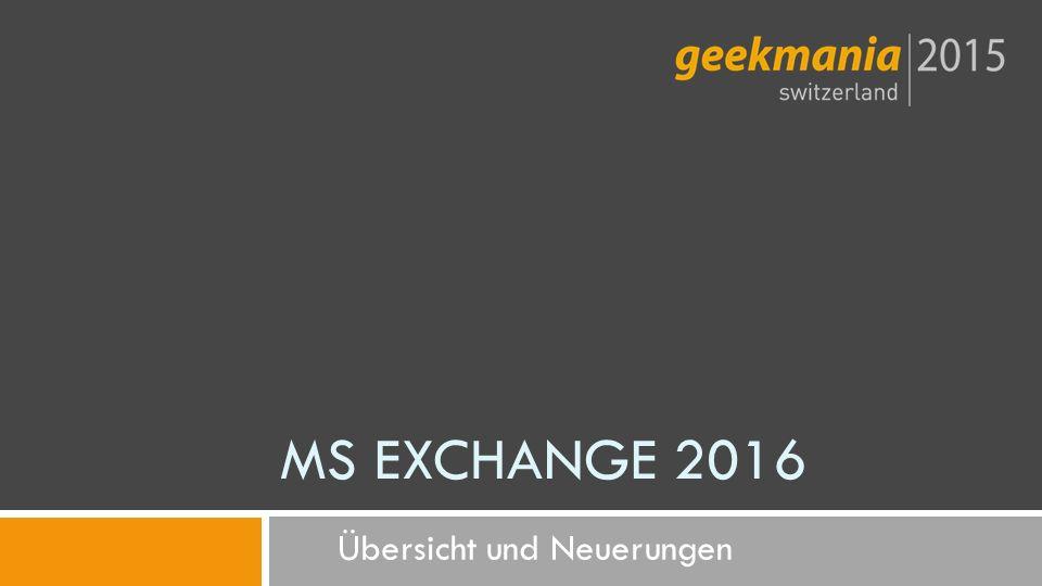 Übersicht und Neuerungen MS EXCHANGE 2016