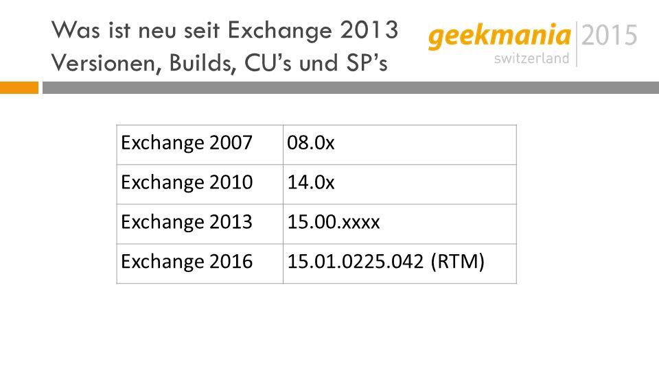 Was ist neu seit Exchange 2013 Was noch.
