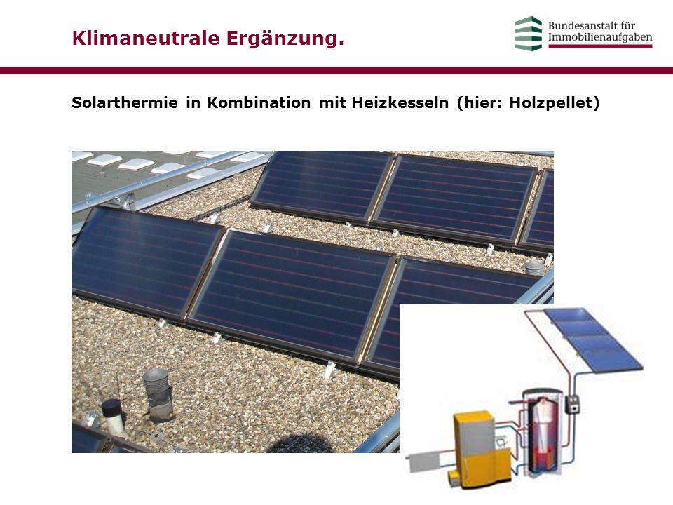 Klimaneutrale Ergänzung. Solarthermie in Kombination mit Heizkesseln (hier: Holzpellet)