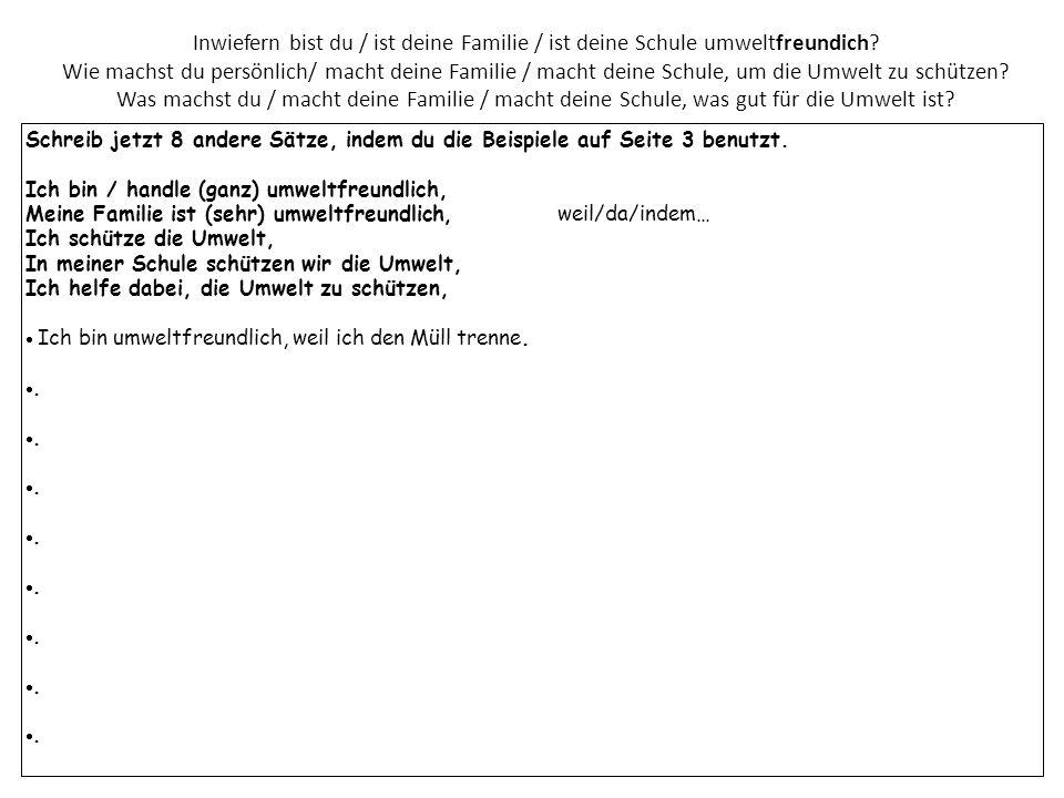 Übersetze die folgenden Sätze ins Deutsche (benutze die Strukturen auf Seiten 2 und 3).