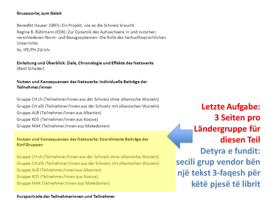 Grussworte; zum Geleit Benedikt Hauser (SBFI): Ein Projekt, wie es die Schweiz braucht Regina B. Bühlmann (EDK): Zur Dynamik des Aufwachsens in und zw