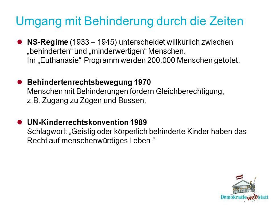 """Umgang mit Behinderung durch die Zeiten NS-Regime (1933 – 1945) unterscheidet willkürlich zwischen """"behinderten"""" und """"minderwertigen"""" Menschen. Im """"Eu"""