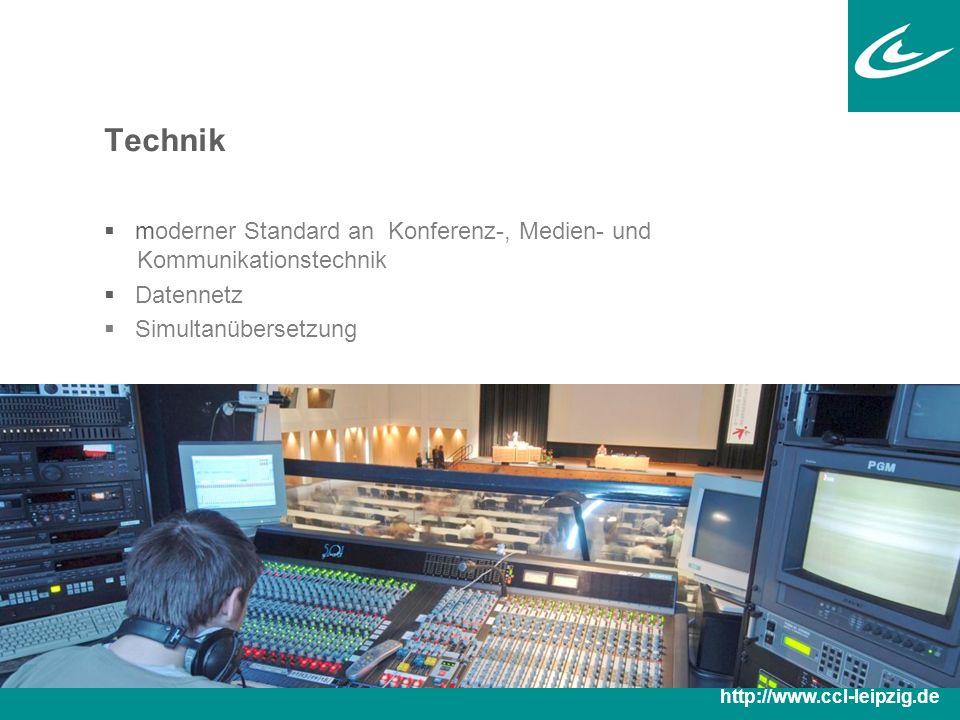 Technik  moderner Standard an Konferenz-, Medien- und Kommunikationstechnik  Datennetz  Simultanübersetzung http://www.ccl-leipzig.de