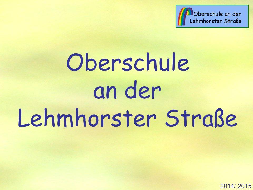 2014/ 2015 Oberschule an der Lehmhorster Straße