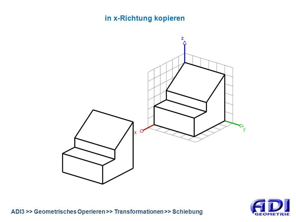 ADI3 >> Geometrisches Operieren >> Transformationen >> Schiebung Würfel überlagern