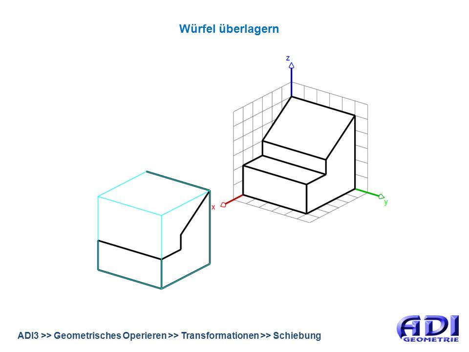 ADI3 >> Geometrisches Operieren >> Transformationen >> Schiebung Differenzmenge bilden