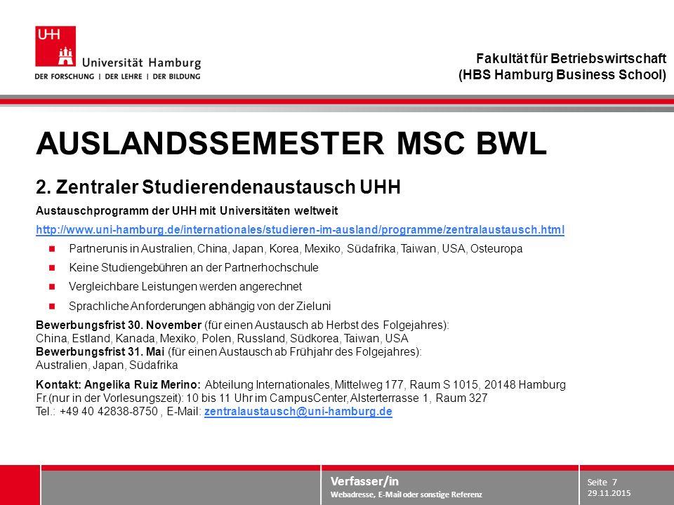Verfasser/in Webadresse, E-Mail oder sonstige Referenz AUSLANDSSEMESTER MSC BWL 2.