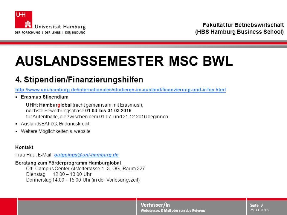 Verfasser/in Webadresse, E-Mail oder sonstige Referenz AUSLANDSSEMESTER MSC BWL 4.