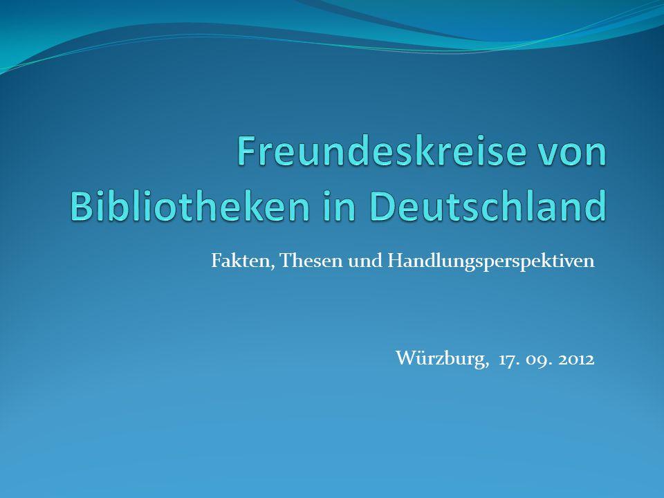 Fakten, Thesen und Handlungsperspektiven Würzburg, 17. 09. 2012