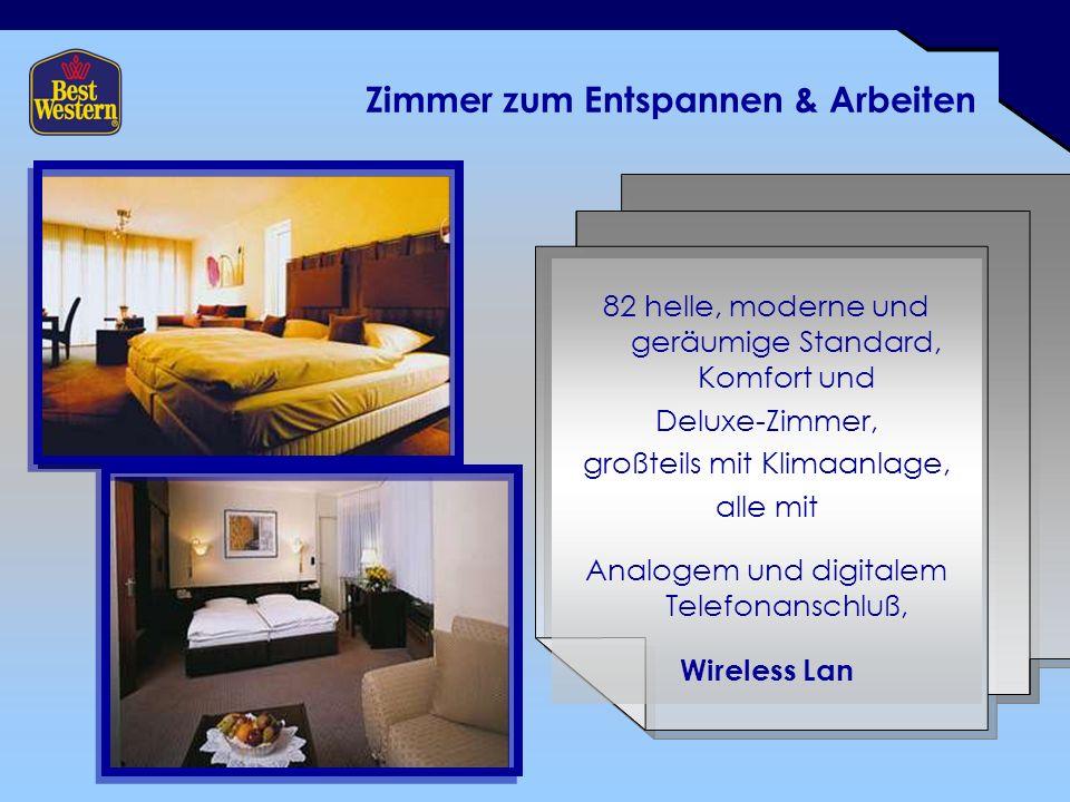 Zimmer zum Entspannen & Arbeiten 82 helle, moderne und geräumige Standard, Komfort und Deluxe-Zimmer, großteils mit Klimaanlage, alle mit Analogem und digitalem Telefonanschluß, Wireless Lan