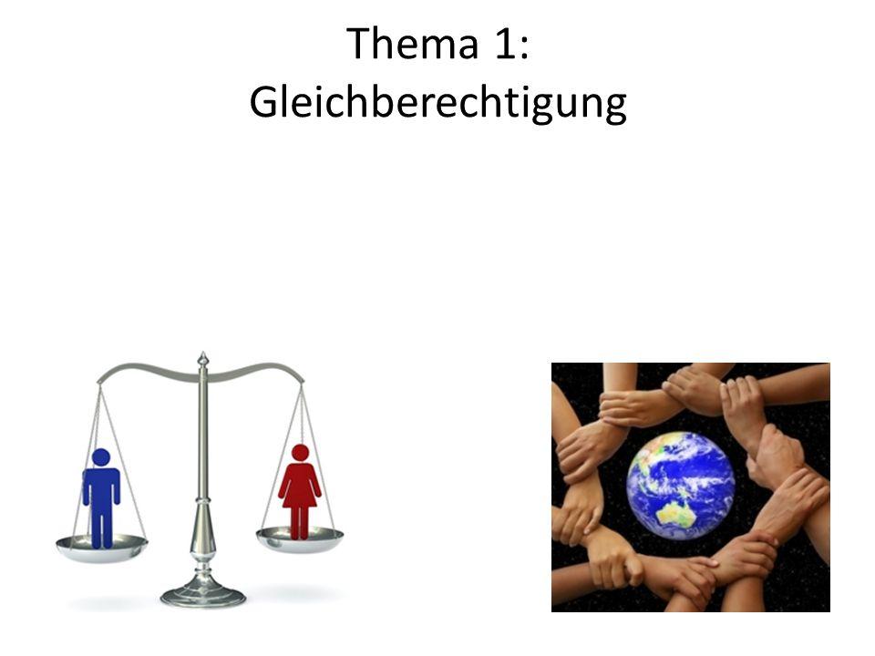 Thema 1: Gleichberechtigung