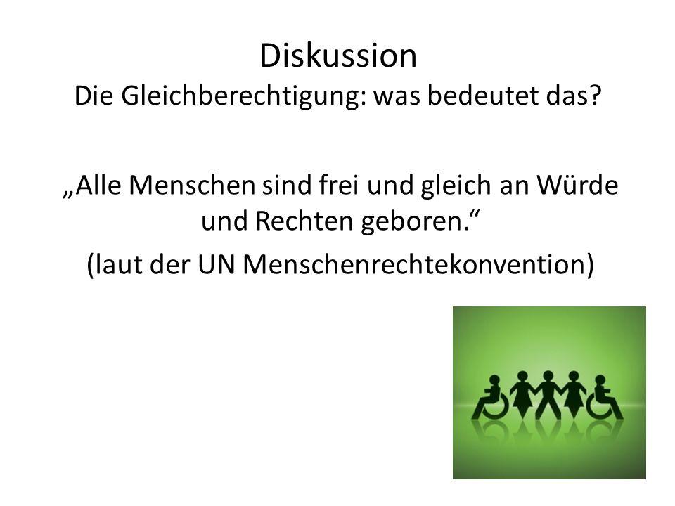 Diskussion Die Gleichberechtigung: was bedeutet das.