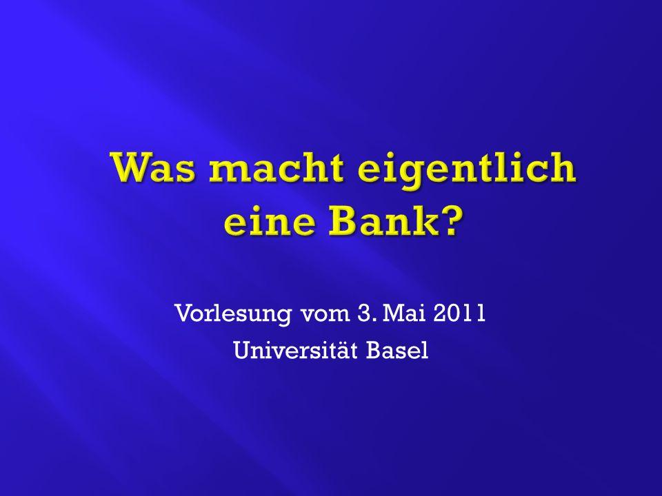 Vorlesung vom 3. Mai 2011 Universität Basel