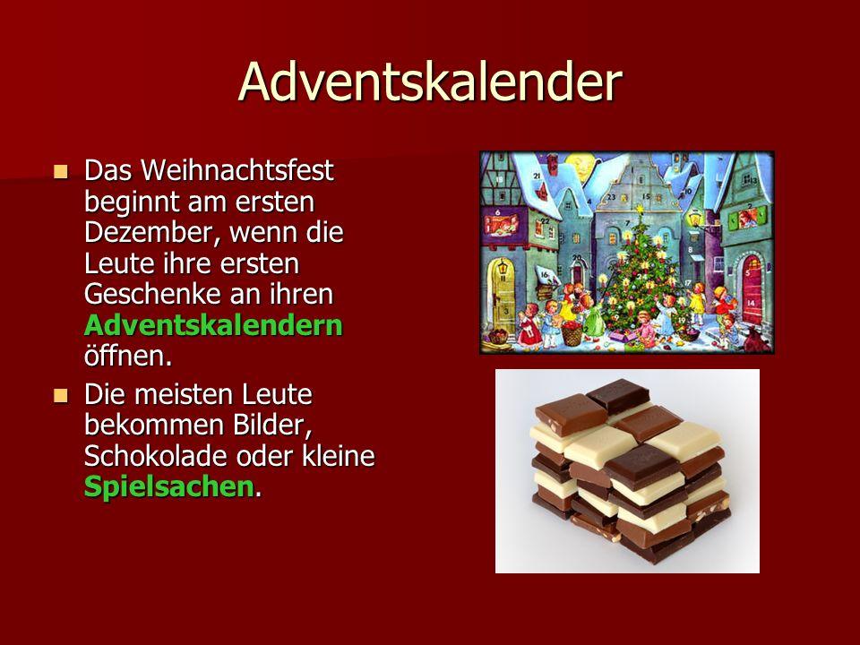 Adventskalender Das Weihnachtsfest beginnt am ersten Dezember, wenn die Leute ihre ersten Geschenke an ihren Adventskalendern öffnen. Das Weihnachtsfe