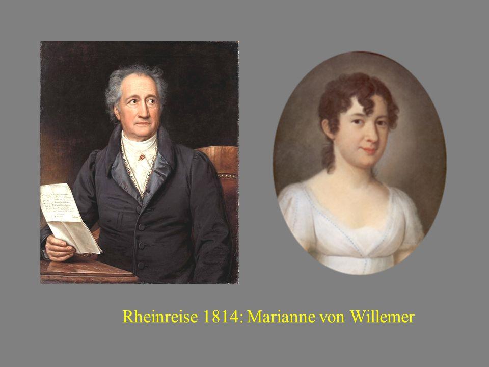 Rheinreise 1814: Marianne von Willemer