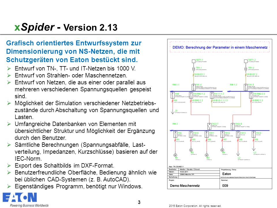 3 2015 Eaton Corporation. All rights reserved.  Entwurf von TN-, TT- und IT-Netzen bis 1000 V.