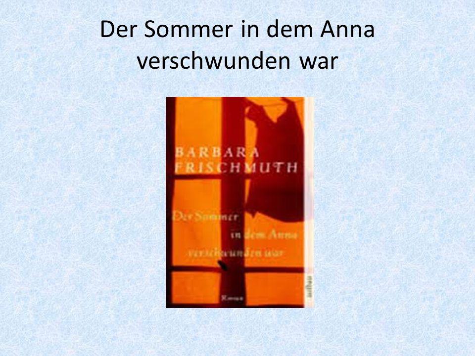 Der Sommer in dem Anna verschwunden war