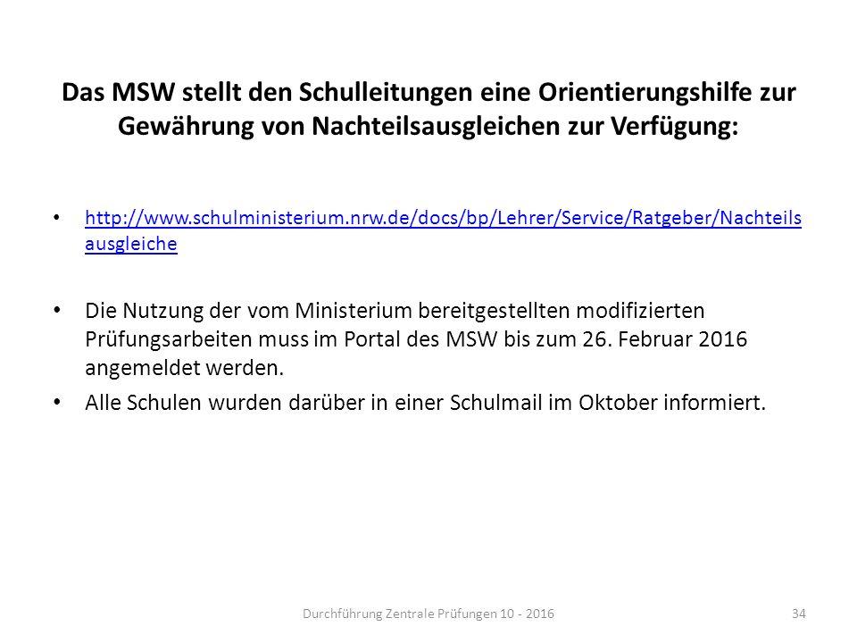 Das MSW stellt den Schulleitungen eine Orientierungshilfe zur Gewährung von Nachteilsausgleichen zur Verfügung: http://www.schulministerium.nrw.de/doc