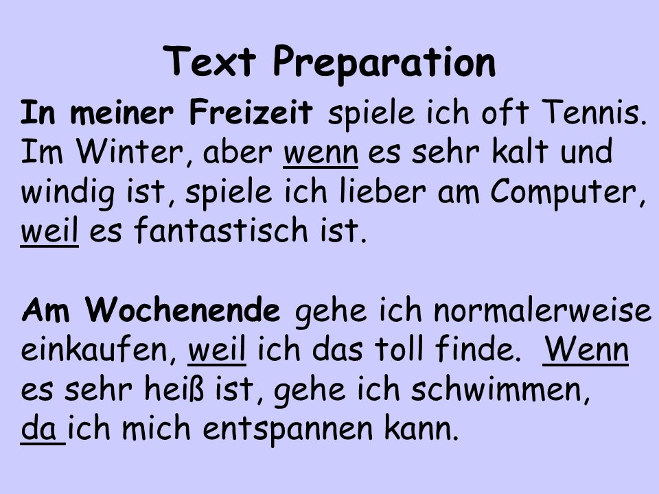Text Preparation In meiner Freizeit spiele ich oft Tennis.