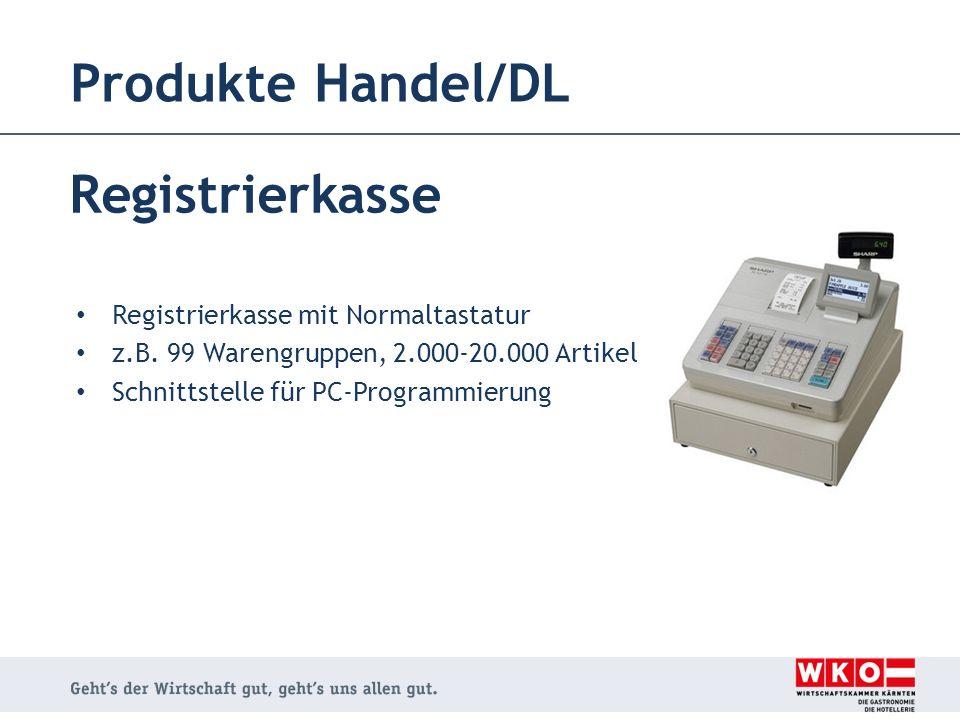 Produkte Handel/DL Registrierkasse Registrierkasse mit Normaltastatur z.B. 99 Warengruppen, 2.000-20.000 Artikel Schnittstelle für PC-Programmierung