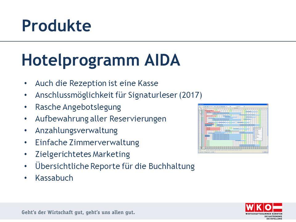 Produkte Hotelprogramm AIDA Auch die Rezeption ist eine Kasse Anschlussmöglichkeit für Signaturleser (2017) Rasche Angebotslegung Aufbewahrung aller R