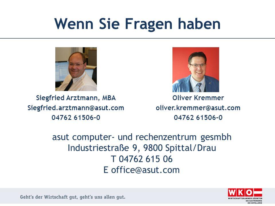 Wenn Sie Fragen haben www.asut.com - 04762/61506-0 Siegfried Arztmann, MBA Siegfried.arztmann@asut.com 04762 61506-0 Oliver Kremmer oliver.kremmer@asut.com 04762 61506-0 asut computer- und rechenzentrum gesmbh Industriestraße 9, 9800 Spittal/Drau T 04762 615 06 E office@asut.com