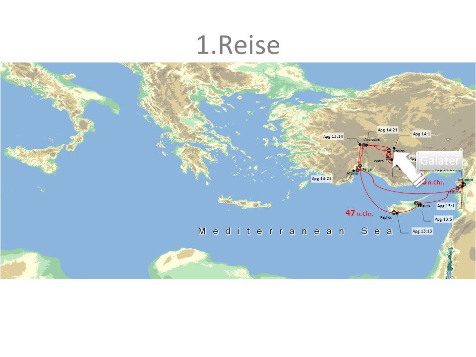 1.Reise Antiochia Salamis Perge Attalia Antiochia Ikonion Lystra Derbe Paphos Seleuzia 47 n.Chr. 48 n.Chr. Apg 14:26 Apg 13:1 Apg 13:5 Apg 13:13 Apg 1