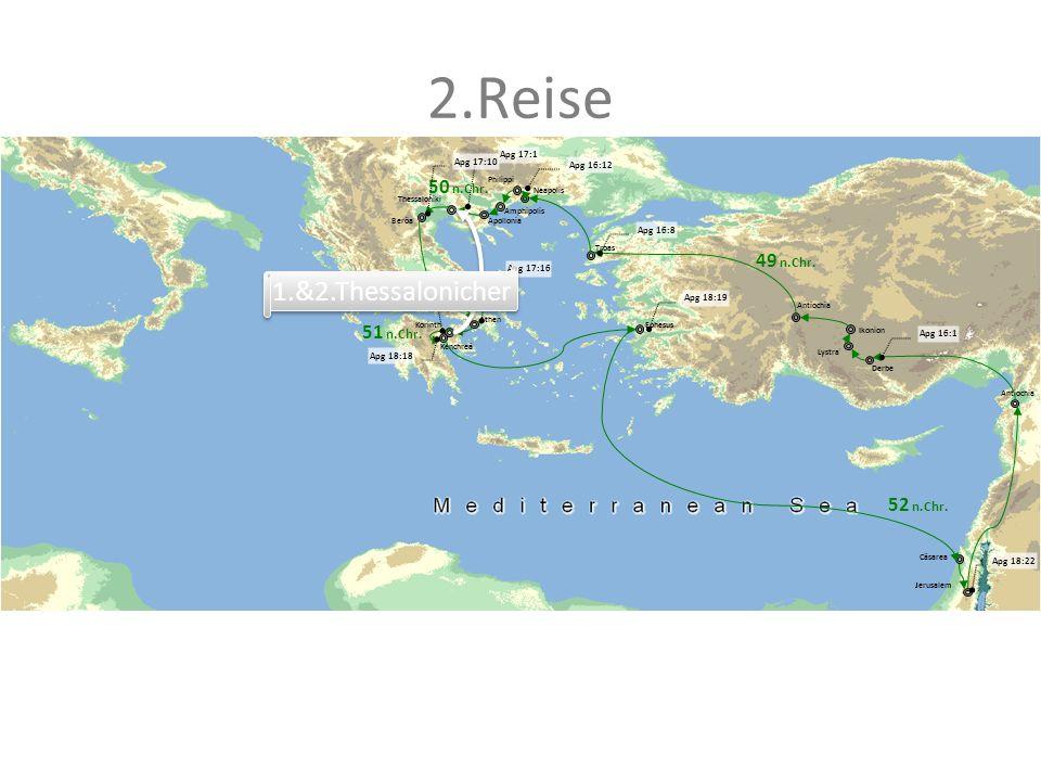 2.Reise Antiochia Ikonion Lystra Derbe Ephesus Beröa Thessaloniki Neapolis Philippi Athen Korinth Kenchreä Troas Cäsarea Jerusalem Amphipolis Apolloni