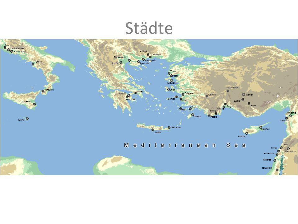 Städte Antiochia Salamis Perge Attalia Antiochia Ikonion Lystra Derbe Ephesus Beröa Thessaloniki Neapolis Philippi Athen Korinth Kenchreä Milet Kos Pa