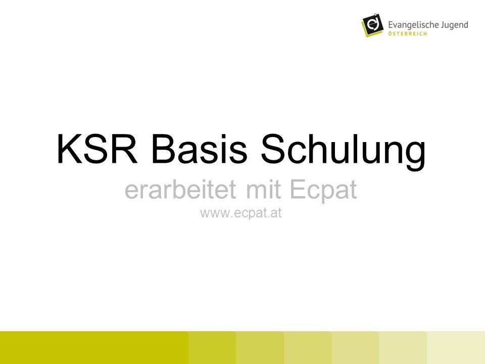 KSR Basis Schulung erarbeitet mit Ecpat www.ecpat.at