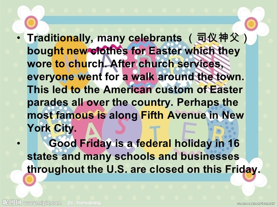 Traditionally, many celebrants (司仪神父) bought new clothes for Easter which they wore to church.