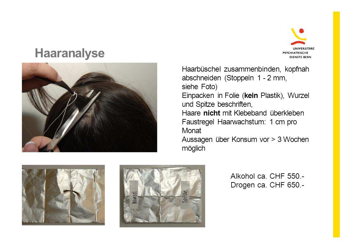Haaranalyse Haarbüschel zusammenbinden, kopfnah abschneiden (Stoppeln 1 - 2 mm, siehe Foto) Einpacken in Folie (kein Plastik), Wurzel und Spitze besch