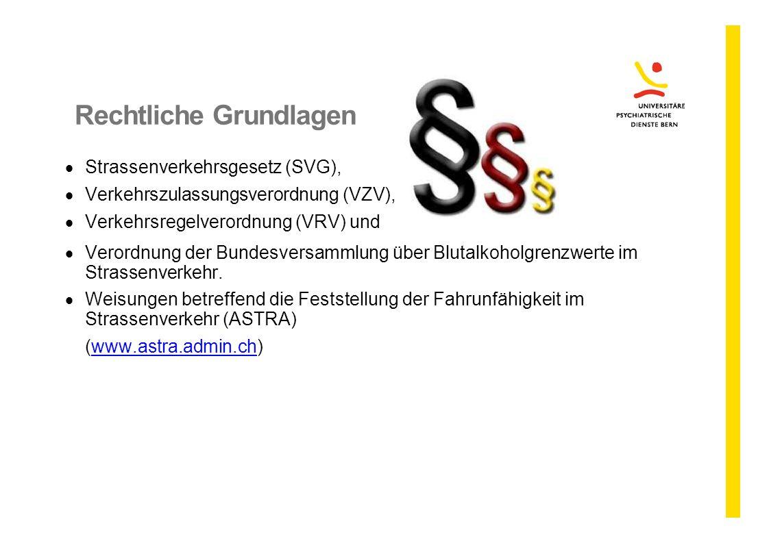 Rechtliche Grundlagen  Strassenverkehrsgesetz (SVG),  Verkehrszulassungsverordnung (VZV),  Verkehrsregelverordnung (VRV) und  Verordnung der Bunde