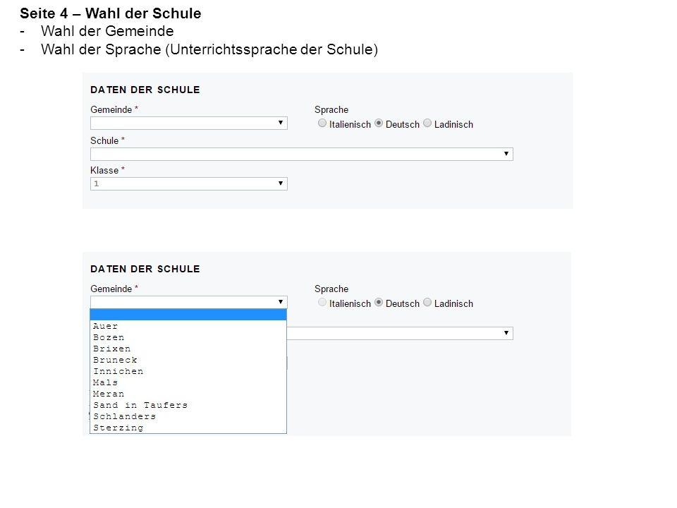 Seite 4 – Wahl der Schule -Wahl der Gemeinde -Wahl der Sprache (Unterrichtssprache der Schule)