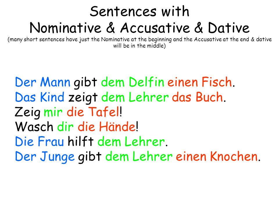 Sentences with Dative Prepositions Ich fahre mit dem Bus zur Schule.