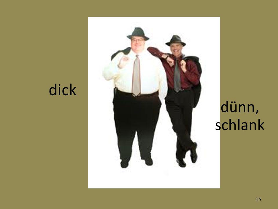 15 dick dünn, schlank