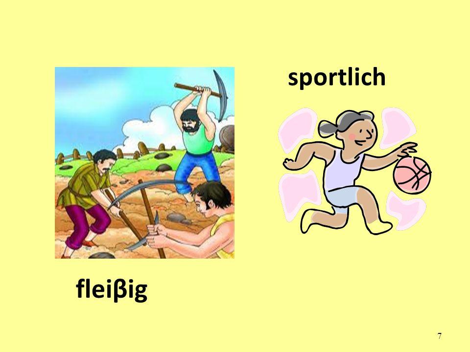 7 fleiβig sportlich