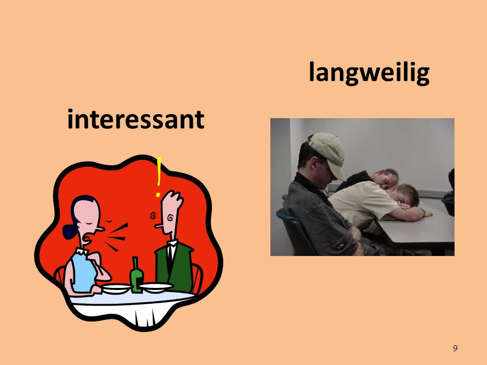 9 interessant langweilig !