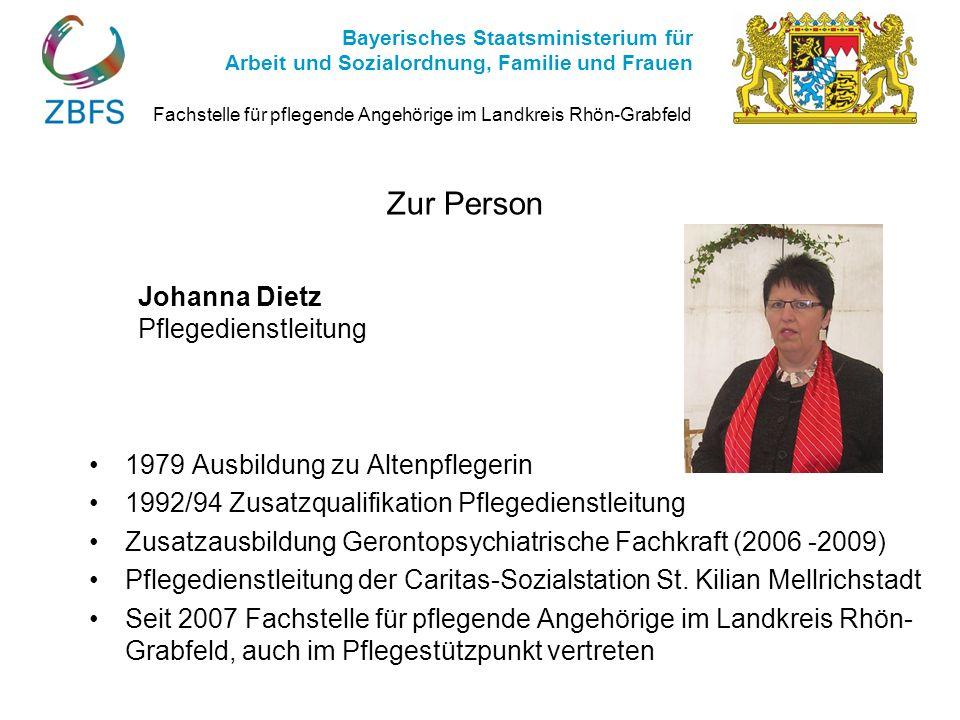 Zur Person Johanna Dietz Pflegedienstleitung 1979 Ausbildung zu Altenpflegerin 1992/94 Zusatzqualifikation Pflegedienstleitung Zusatzausbildung Geront
