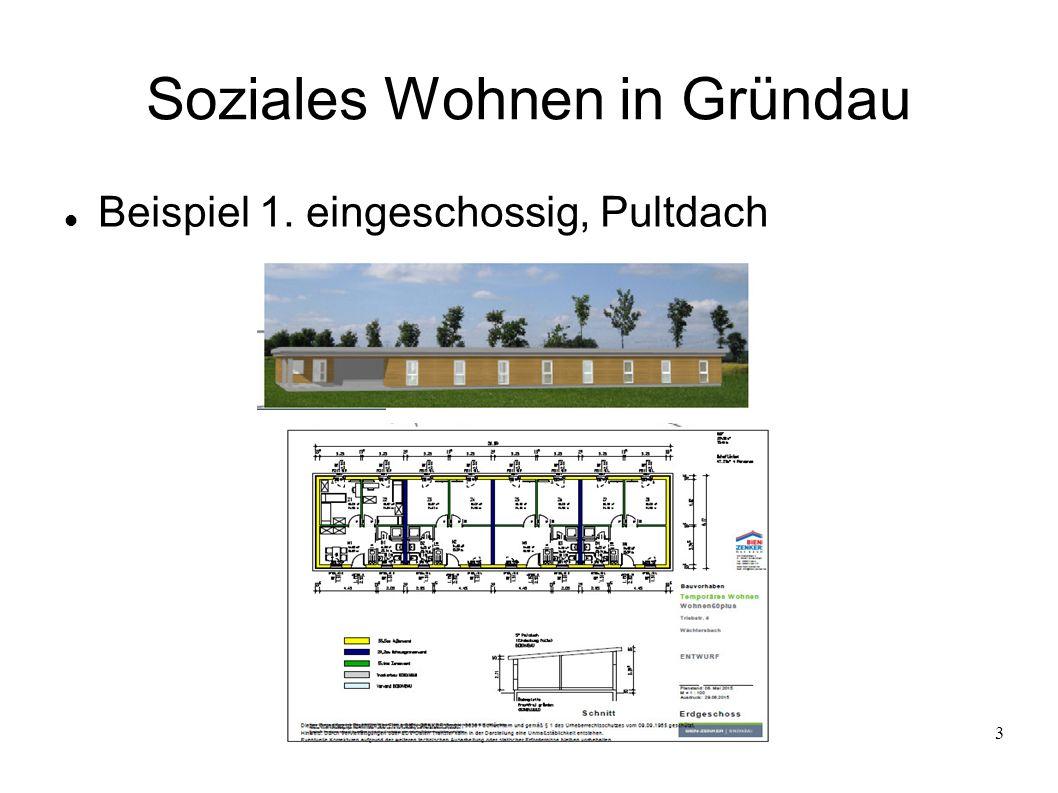 3 Soziales Wohnen in Gründau Beispiel 1. eingeschossig, Pultdach