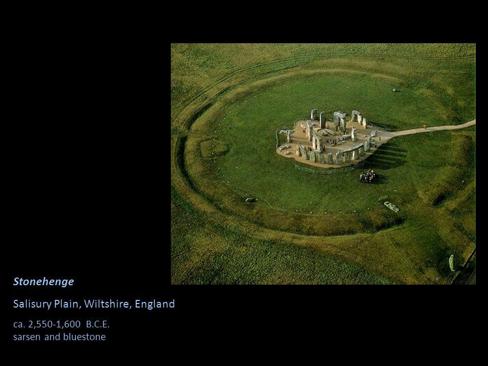 Stonehenge Salisury Plain, Wiltshire, England ca. 2,550-1,600 B.C.E. sarsen and bluestone