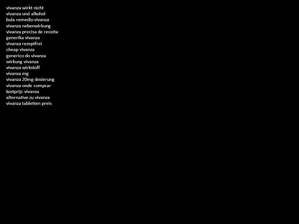 vivanza wirkt nicht vivanza und alkohol bula remedio vivanza vivanza nebenwirkung vivanza precisa de receita generika vivanza vivanza rezeptfrei cheap vivanza generico do vivanza wirkung vivanza vivanza wirkstoff vivanza mg vivanza 20mg dosierung vivanza onde comprar kostprijs vivanza alternative zu vivanza vivanza tabletten preis