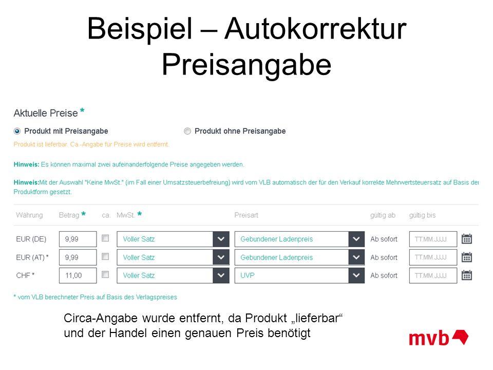 """Beispiel – Autokorrektur Preisangabe Circa-Angabe wurde entfernt, da Produkt """"lieferbar"""" und der Handel einen genauen Preis benötigt"""