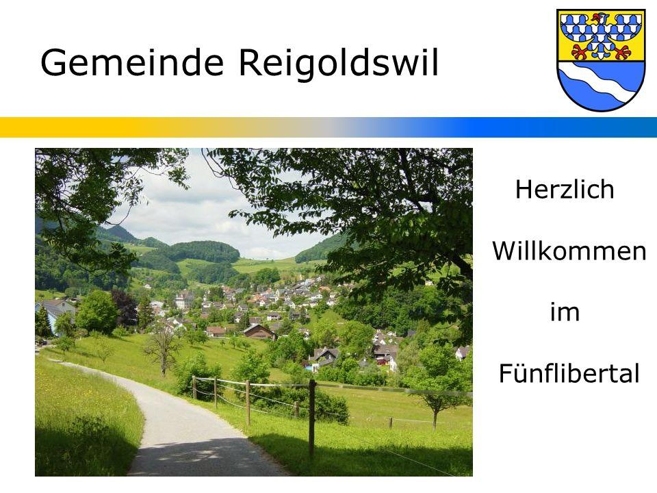 Gemeinde Reigoldswil Herzlich Willkommen im Fünflibertal