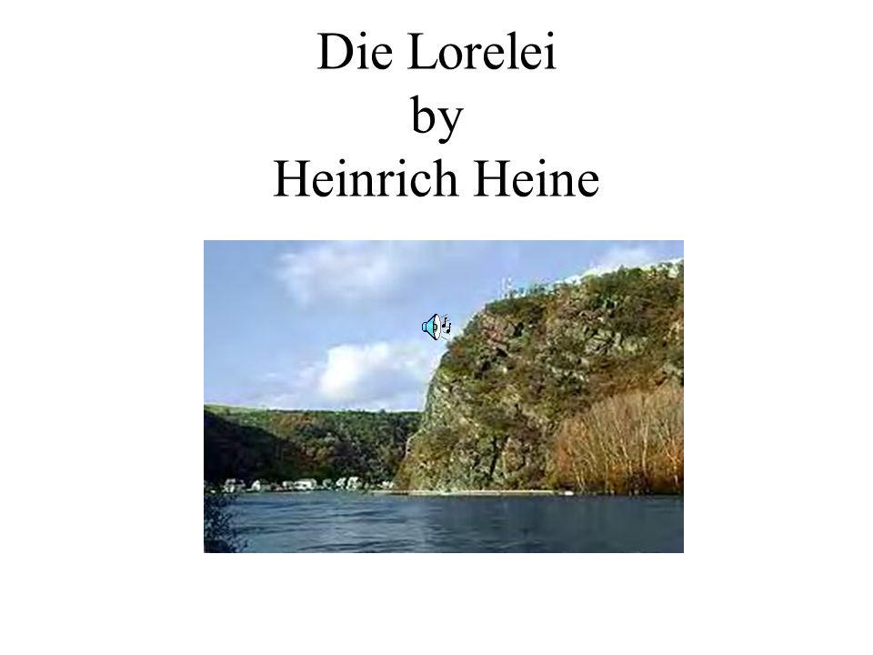 Die Lorelei by Heinrich Heine