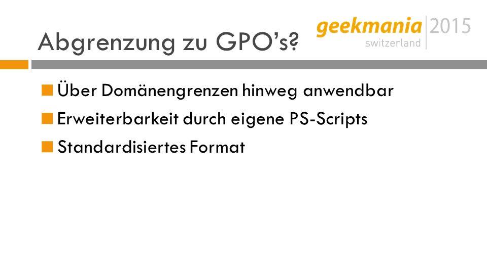 Abgrenzung zu GPO's.