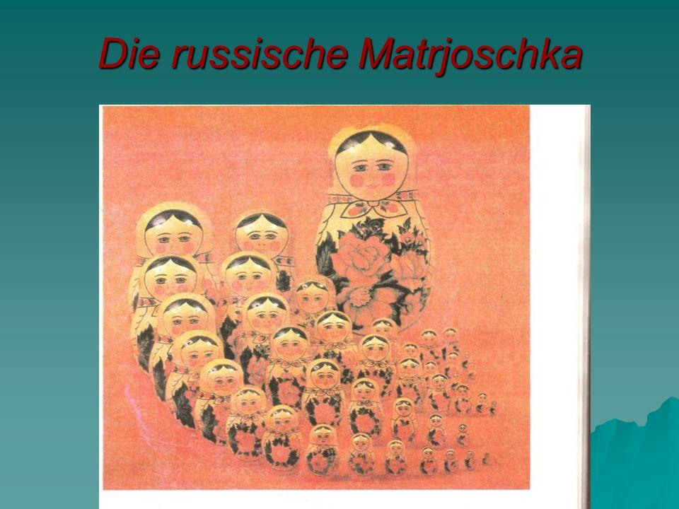 Die russische Matrjoschka