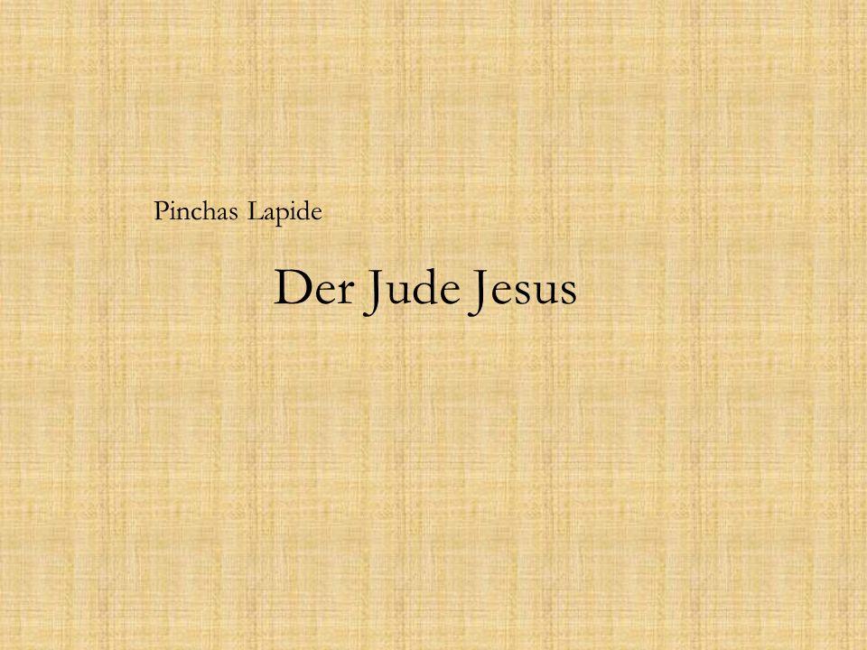 """Inhalt - Einleitung - Thesen Lapides: 1.""""Jesus war nicht der Messias 2."""